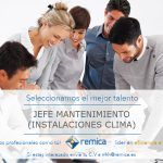 Oferta de empleo: Jefe de Mantenimiento (instalaciones de climatización)