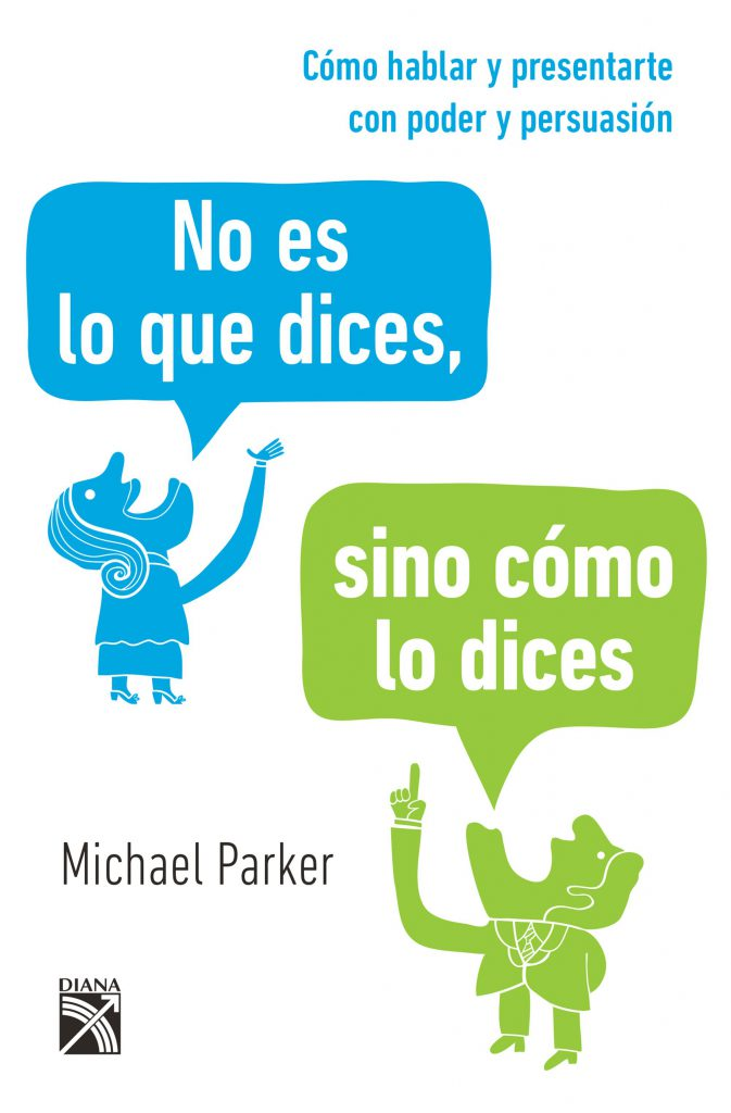 Libros de oratoria en español: No es lo que dices