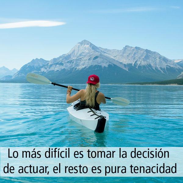 frase de motiivacion: lo más difícil es tomar la decisión de actuar